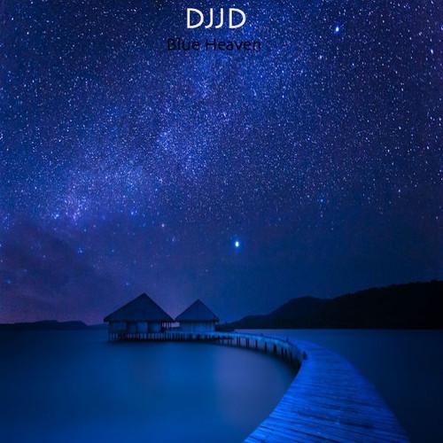 DJJD - Blue Heaven